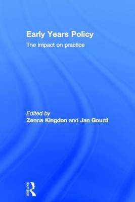 Early Years Policy: The impact on practice (Hardback)