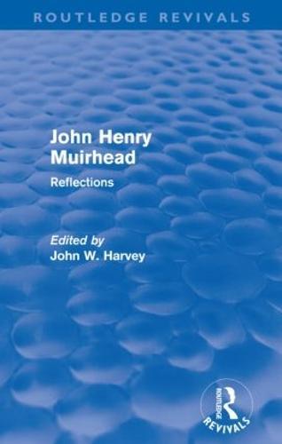 John Henry Muirhead: Reflections (Paperback)