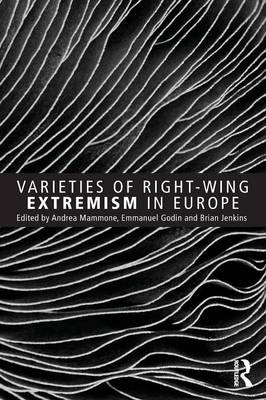 Varieties of Right-Wing Extremism in Europe - Extremism and Democracy (Paperback)