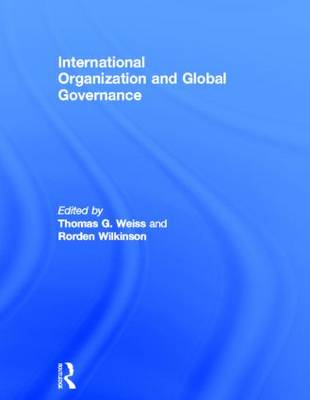 International Organization and Global Governance (Hardback)