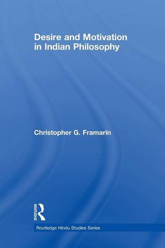 Desire and Motivation in Indian Philosophy - Routledge Hindu Studies Series (Paperback)
