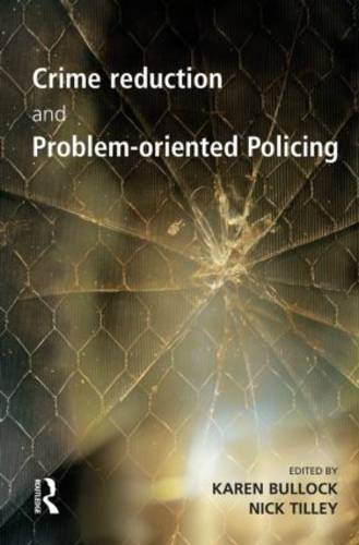 Crime Reduction and Problem-oriented Policing (Paperback)