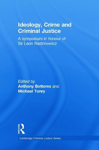 Ideology, Crime and Criminal Justice (Paperback)