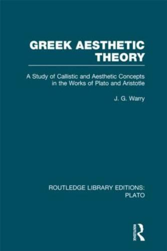 Greek Aesthetic Theory - Routledge Library Editions: Plato (Hardback)