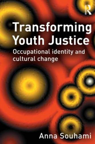 Transforming Youth Justice (Paperback)