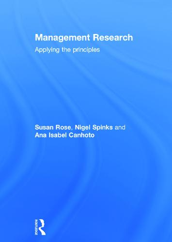 Management Research: Applying the Principles (Hardback)