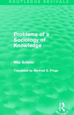 Problems of a Sociology of Knowledge - Routledge Revivals (Paperback)
