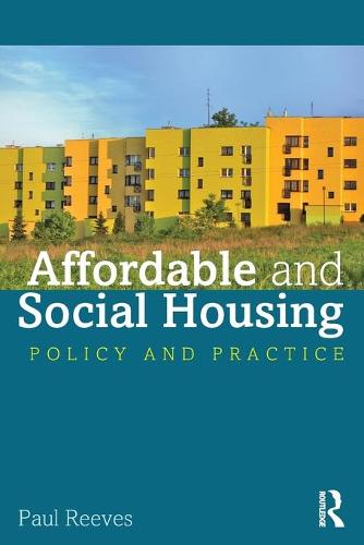 Affordable and Social Housing: Policy and Practice (Paperback)