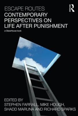 Escape Routes: Contemporary Perspectives on Life after Punishment (Paperback)