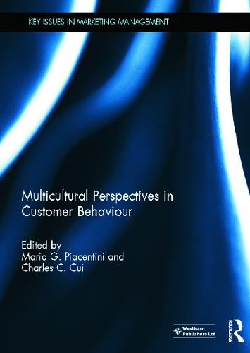 Multicultural Perspectives in Customer Behaviour - Key Issues in Marketing Management (Hardback)