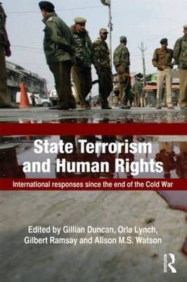 State Terrorism and Human Rights: International Responses since the End of the Cold War - Political Violence (Paperback)