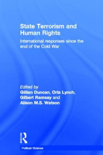 State Terrorism and Human Rights: International Responses since the End of the Cold War - Political Violence (Hardback)