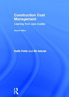Construction Cost Management: Learning from Case Studies (Hardback)