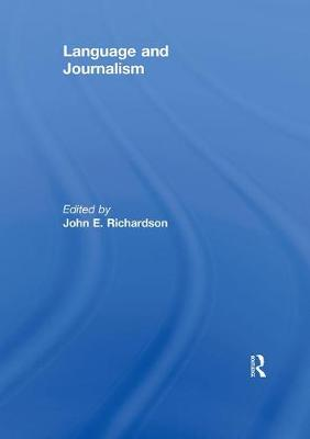 Language and Journalism - Journalism Studies (Paperback)