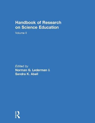 Handbook of Research on Science Education, Volume II (Hardback)