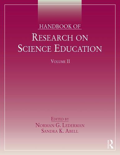 Handbook of Research on Science Education, Volume II (Paperback)