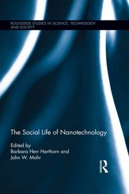 The Social Life of Nanotechnology (Paperback)