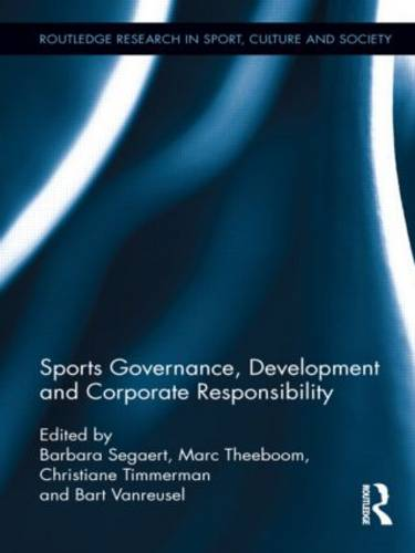 Sports Governance, Development and Corporate Responsibility - Routledge Research in Sport, Culture and Society (Paperback)