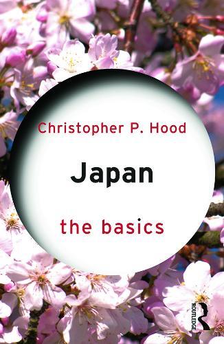 Japan: The Basics - The Basics (Paperback)