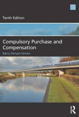 Compulsory Purchase and Compensation (Paperback)