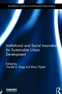 Institutional and Social Innovation for Sustainable Urban Development (Hardback)