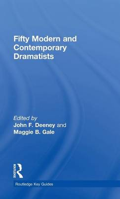 Fifty Modern and Contemporary Dramatists - Routledge Key Guides (Hardback)