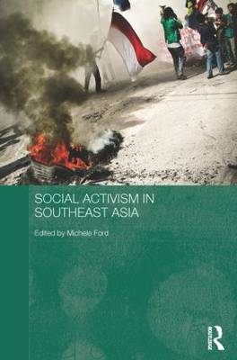 Social Activism in Southeast Asia (Paperback)
