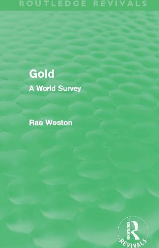 Gold: A World Survey - Routledge Revivals (Paperback)
