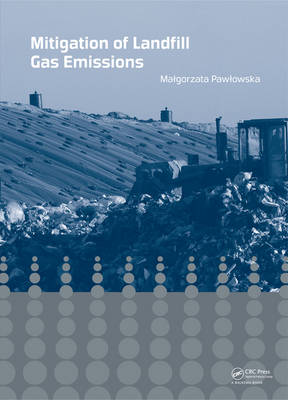 Mitigation of Landfill Gas Emissions (Hardback)