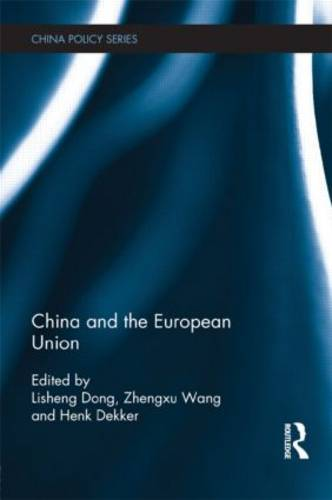 China and the European Union - China Policy Series (Hardback)