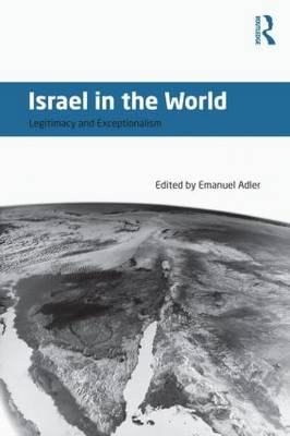 Israel in the World: Legitimacy and Exceptionalism (Paperback)