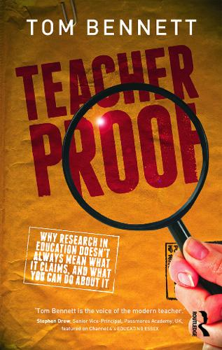Teacher Proof: Why research in education doesn't always mean what it claims, and what you can do about it (Paperback)