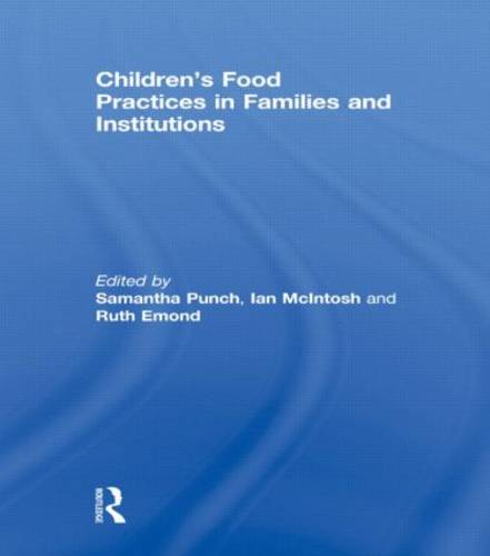 Children's Food Practices in Families and Institutions (Paperback)