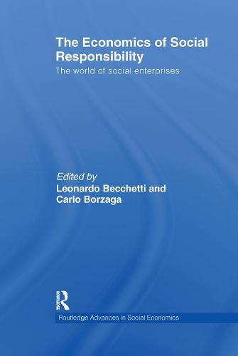 The Economics of Social Responsibility: The World of Social Enterprises (Paperback)