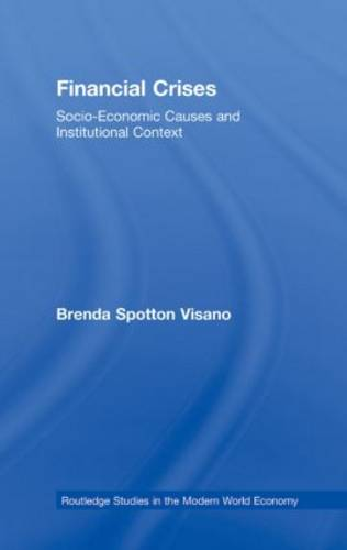 Financial Crises: Socio-Economic Causes and Institutional Context (Paperback)