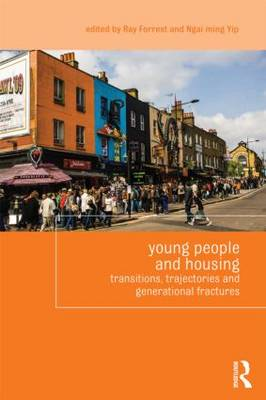 Young People and Housing: Transitions, Trajectories and Generational Fractures - Housing and Society Series (Paperback)