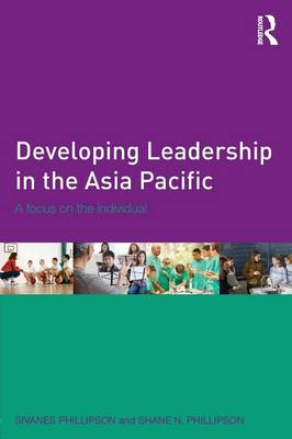 Developing Leadership in the Asia Pacific: A Focus on the Individual (Paperback)