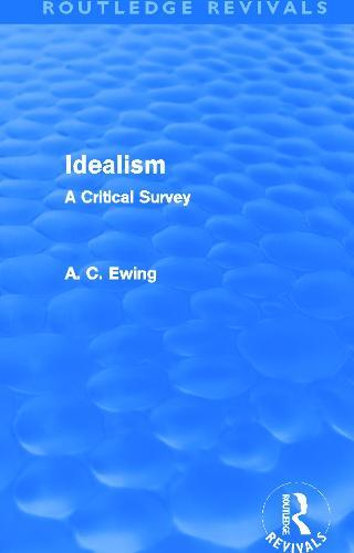 Idealism: A Critical Survey - Routledge Revivals (Paperback)