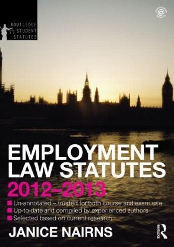 Employment Law Statutes 2012-2013 - Routledge Student Statutes (Paperback)