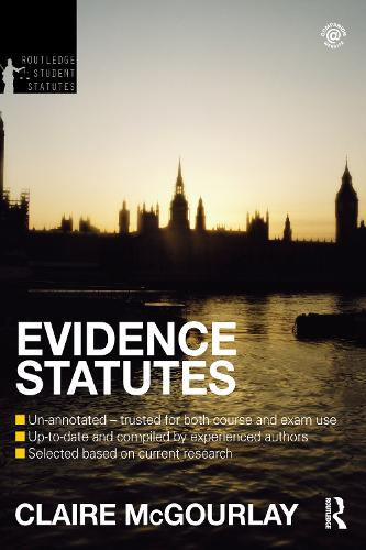 Evidence Statutes 2012-2013 - Routledge Student Statutes (Paperback)