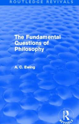 The Fundamental Questions of Philosophy - Routledge Revivals (Paperback)