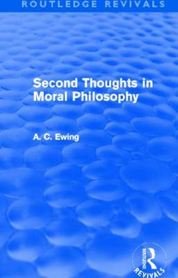 Second Thoughts in Moral Philosophy - Routledge Revivals (Paperback)