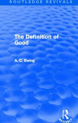 The Definition of Good - Routledge Revivals (Paperback)
