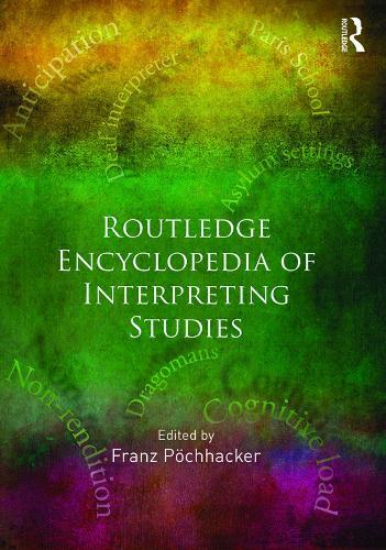 Routledge Encyclopedia of Interpreting Studies (Hardback)