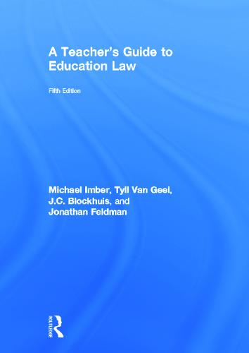 A Teacher's Guide to Education Law (Hardback)