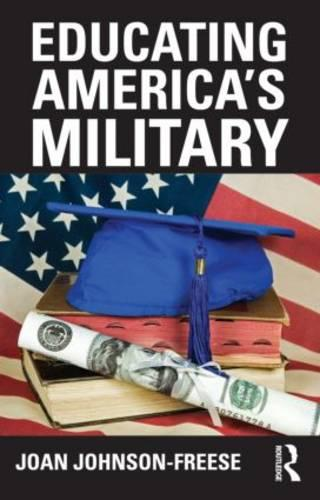 Educating America's Military - Cass Military Studies (Paperback)