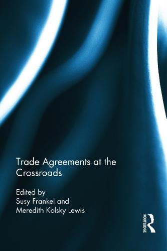 Trade Agreements at the Crossroads (Hardback)