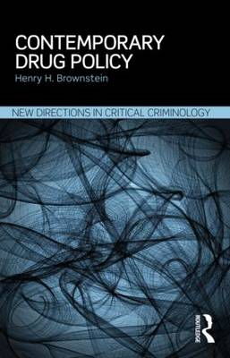 Contemporary Drug Policy - New Directions in Critical Criminology (Paperback)