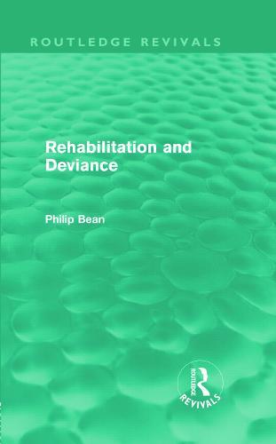 Rehabilitation and Deviance - Routledge Revivals (Hardback)