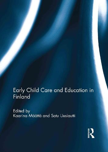 Early Child Care and Education in Finland (Hardback)